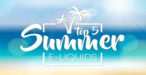 5 Amazing Summer Vape Juice Flavours